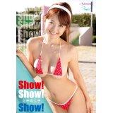 Show! Show! Show!/芝田翔生子
